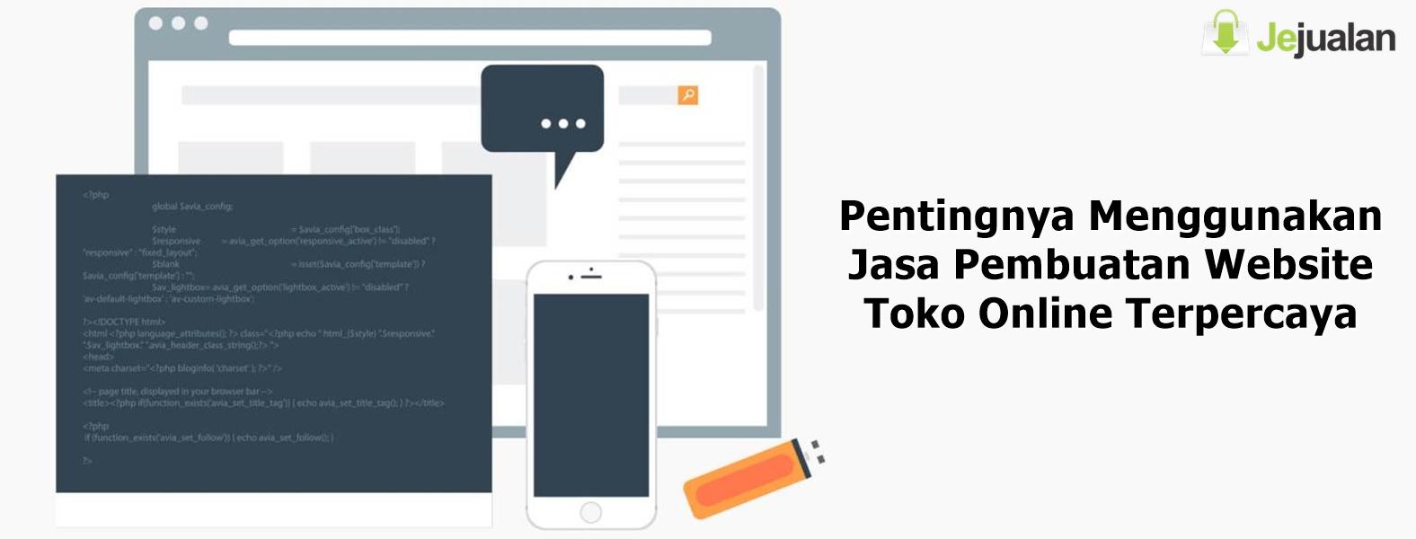 Pentingnya Menggunakan Jasa Pembuatan Website Toko Online Terpercaya