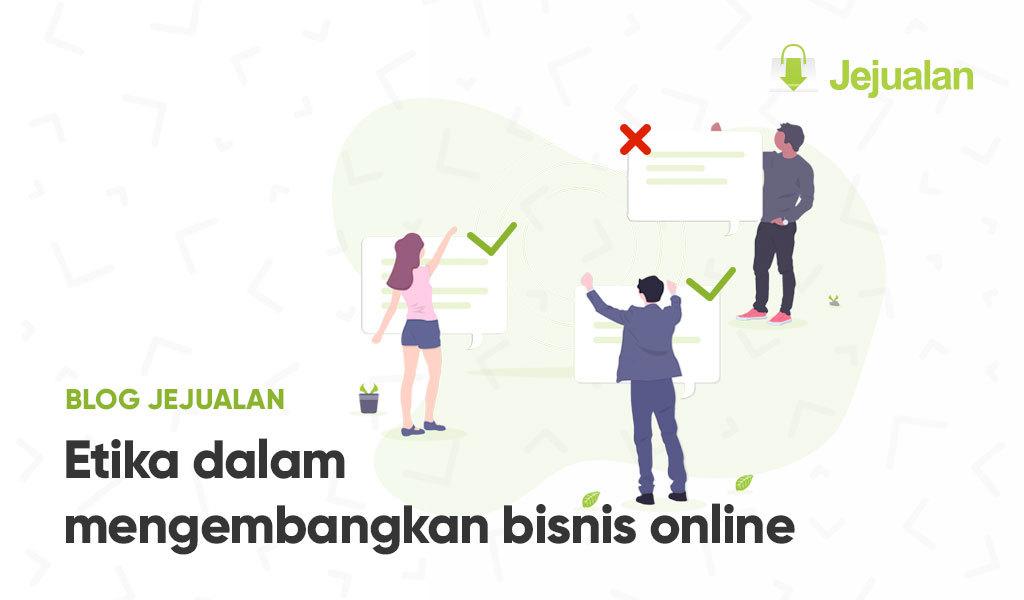 Etika Mengembangkan Bisnis Online