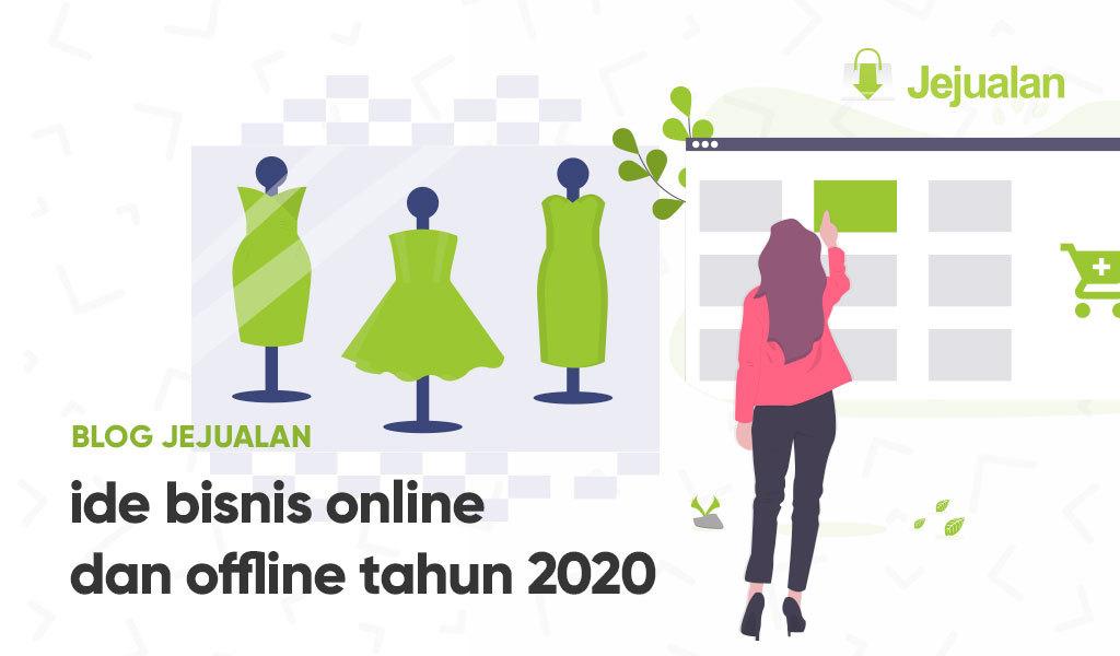 5 Ide Bisnis Online Dan Offline Paling Populer Tahun 2020